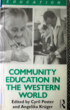 Community Education in the Western World, Edited by Cyril Poster & Angelika Krueger, 1990.