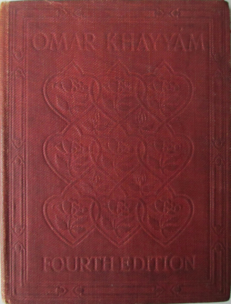 Rubaiyat of Omar Khayyam, The Astronomer-Poet of Persia, Edward Fitzgerald,