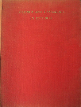 Oxford and Cambridge in Pictures, text R.G. Burnett, Photos E.W. Tattersall, 1950.