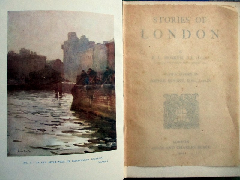 Stories of London by E.L. Hoskyn, Blacks Historical Series, 1914. 1st Edition. Details, Frontisplate.