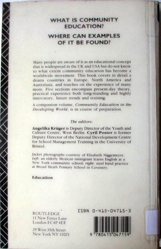 Community Education in the Western World Edited by Cyril Poster and Angelika Krueger, 1990.