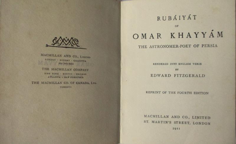 Rubaiyat of Omar Khayyam, Edward Fitzgerald, Sixpenny Edition, MacMillan, 4th Edn Reprint 1911.