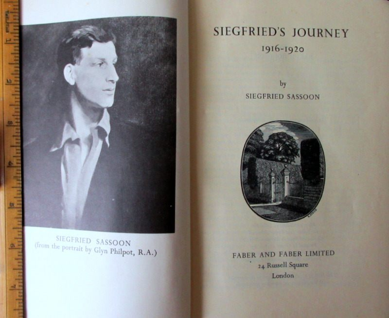 Siegfrieds Journey 1916-1920 by Siegfried Sassoon with part DJ. 1945.