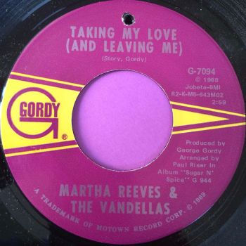 Martha Reeves-Taking your love and leaving me-Gordy M-