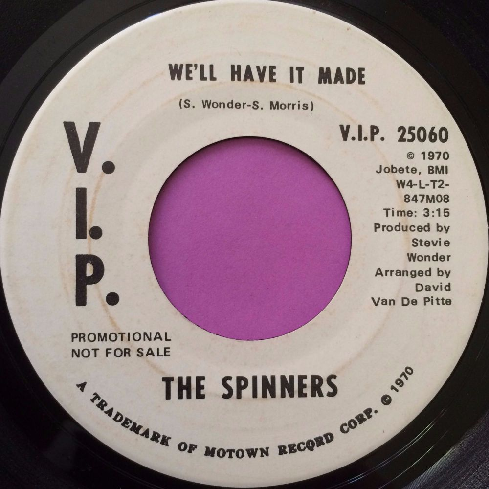 Spinners-We`ll have it made-VIP WD E+