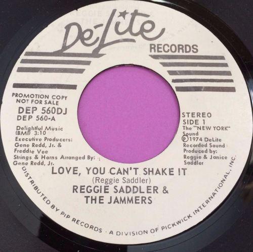 Reggie Saddler-Love you can`t shake it-Delite WD M-