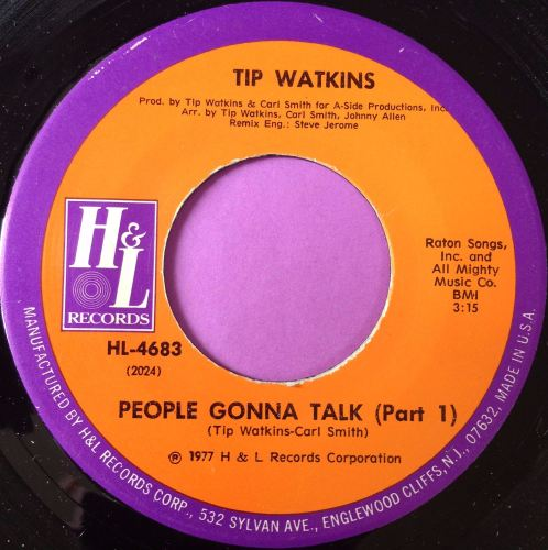 Tip Watkins-People gonna talk-H&L M-