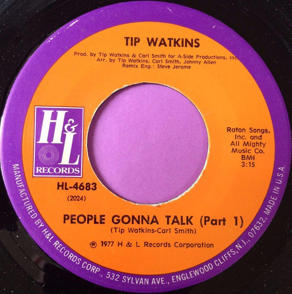 Tip Watkins-People gonna talk-H&L M-