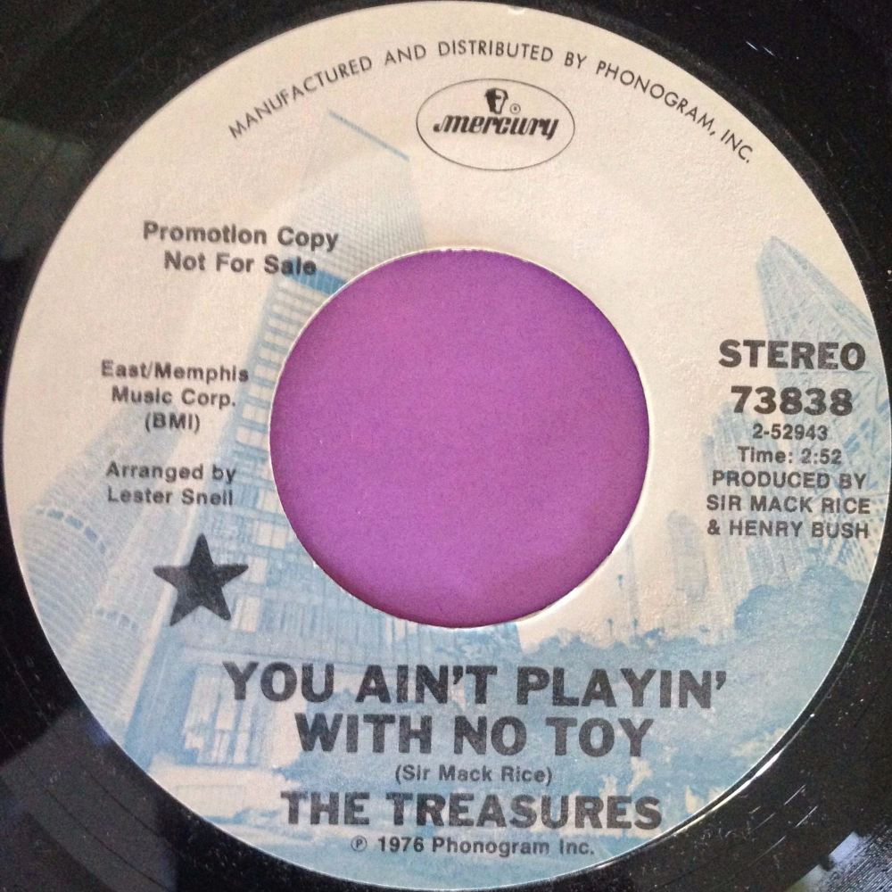 Treasures-You ain`t playin` with no toy-Mercury demo E+