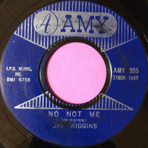 Jay Wiggins-No not me-Amy vg+
