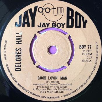 Delores Hall-Good lovin` man-UK Jayboy E+