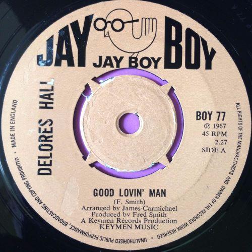 Delores Hall-Good lovin` man-UK Jayboy E+