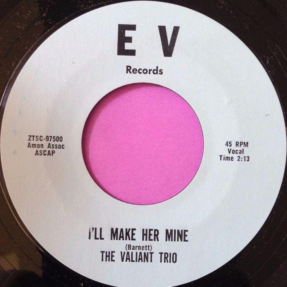 Valliant trio-I`ll make her mine-E V M-