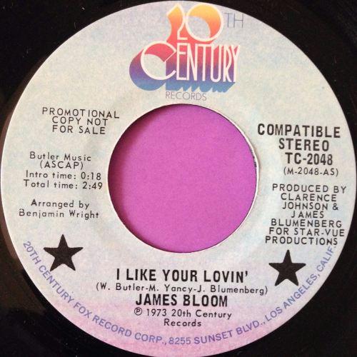 James Bloom-I like your lovin`-2oth cent E+