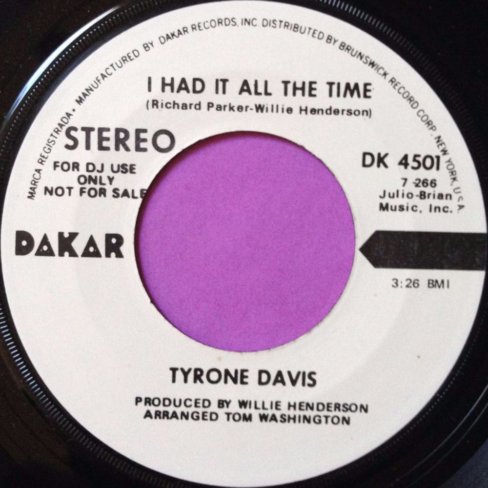 Tyrone Davis-I had it all the time-Dakar WD E+