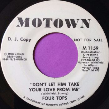 Four Tops-Don`t let him take your love from me-Motown WD M-
