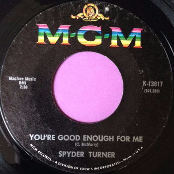Spyder Turner-You`re good enough for me-MGM E+