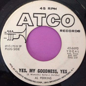 Al Perkins-Yes, my goodness yes-Atco WD E+
