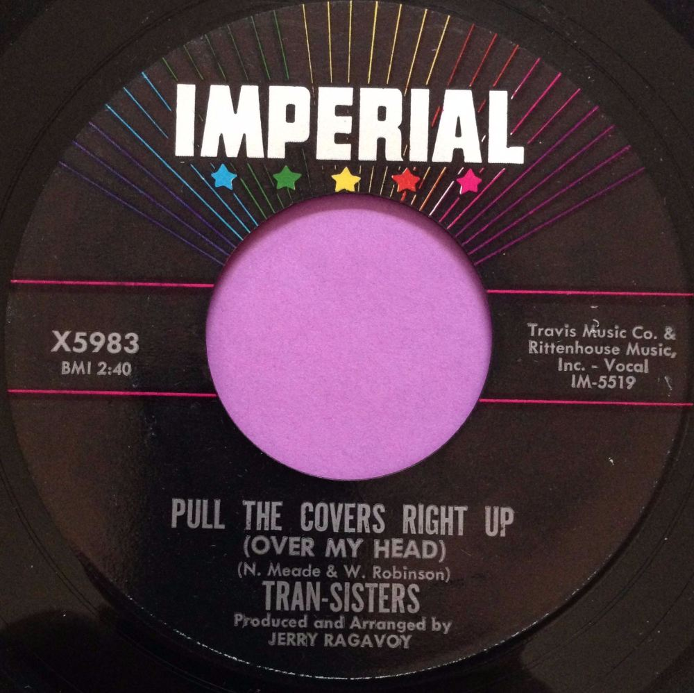 Tran-Sisters-Pull the covers right up-Imperial E+