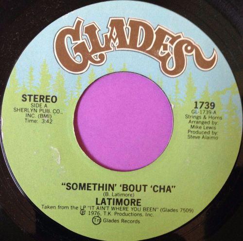 Latimore-Somethin` `bout `cha-Glades E+