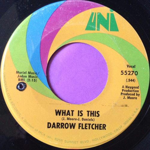 Darrow Fletcher-What is this-UNI E+