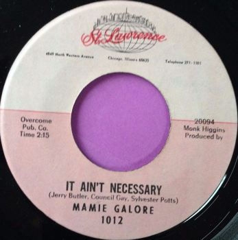 Mamie Galore-It ain`t necessary-St Lawrence  E+