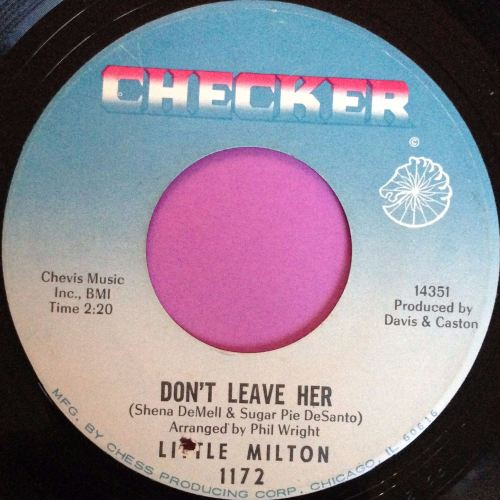 Little Milton-Don`t leave her- Checker E+