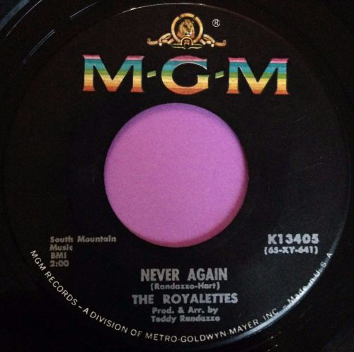 Royalettes - Never again - MGM - E+
