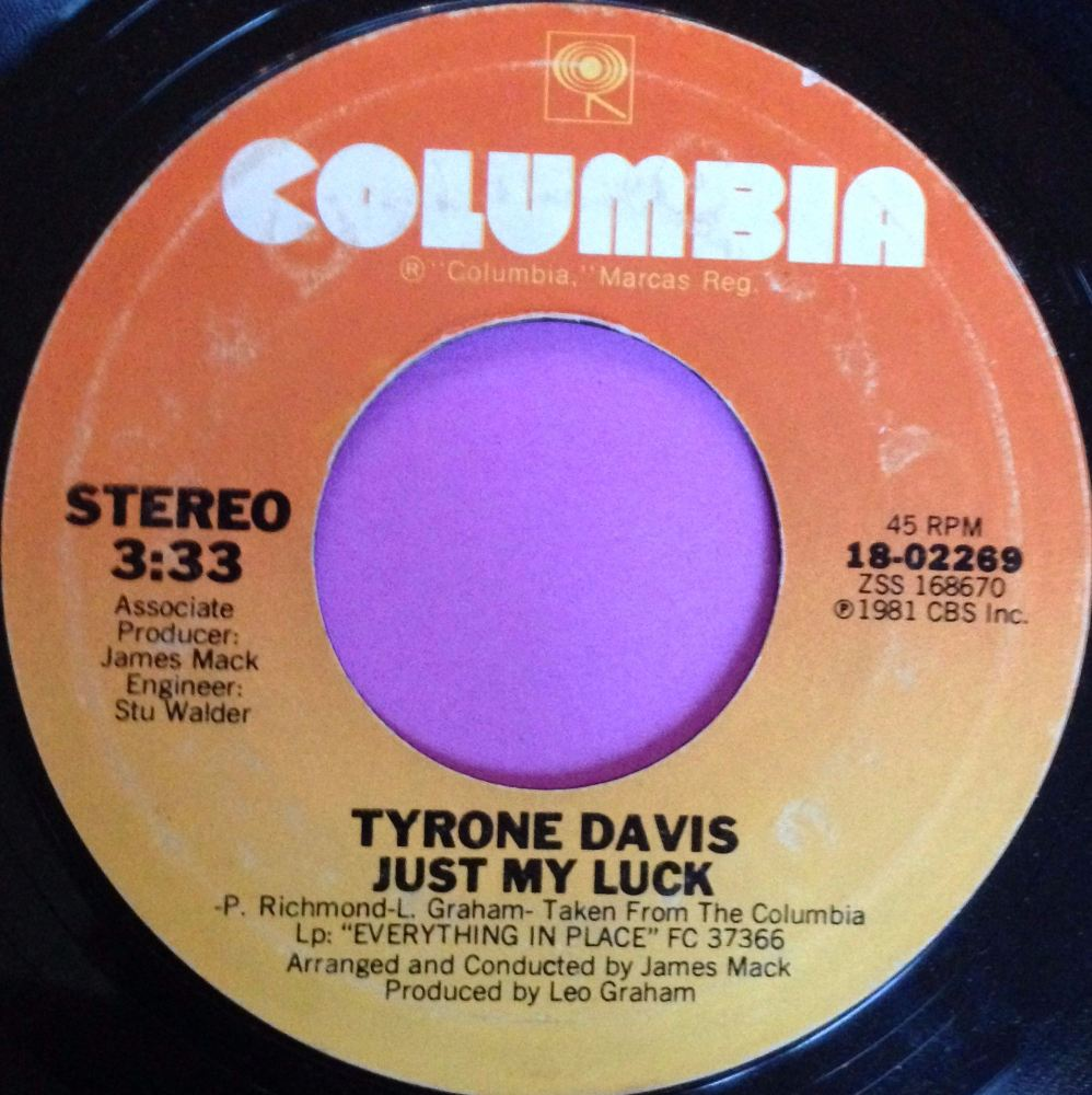 Tyrone Davis-Just my luck- Columbia E