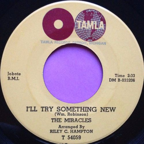 Miracles-I`ll try something new-Tamla E+