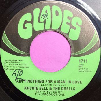 Archie Bell-Ain`t nothing for a man in love-Glades wol E+