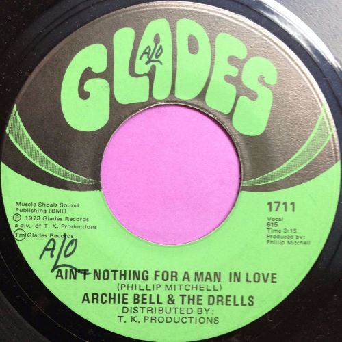 Archie Bell-Ain`t nothing for a man in love-Glades E+