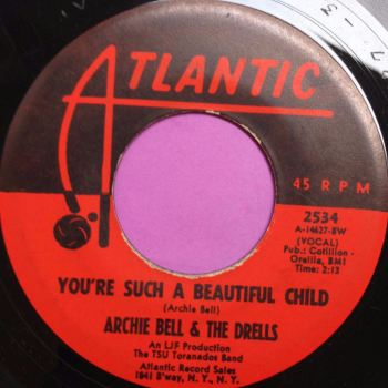Archie Bell-You`re such a beautiful child-Atlantic E+