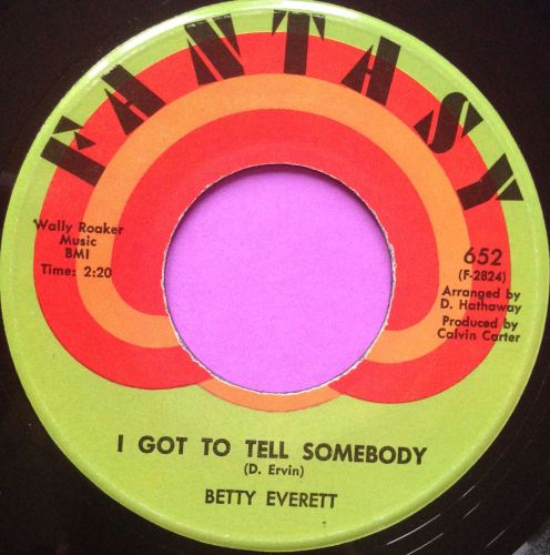 Betty Everett-I got to tell somebody-Fantasy M-