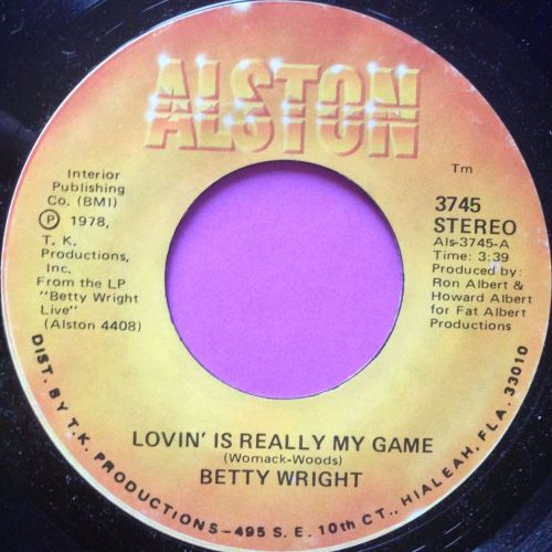 Betty Wright - Lovin' is really my game - Alston - M-