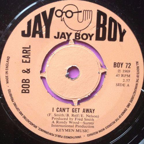 Bob & Earl - I can't get away - Jay Boy - M-