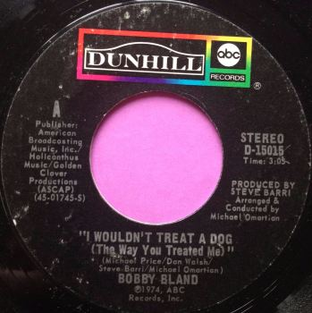 Bobby Bland-I wouldn`t treat a dog-ABC E+