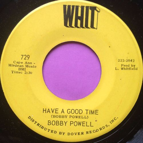 Bobby Powell-Have a good time-Whit E
