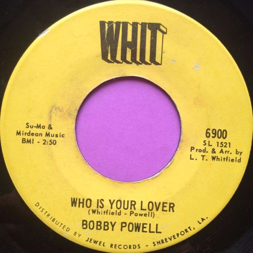 Bobby Powell-Who is your lover-Whit E
