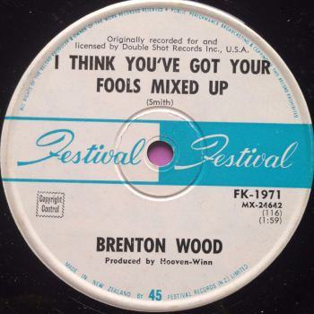 Brenton Wood - I think you've got your fools mixed up - Festival NZ issue - M-