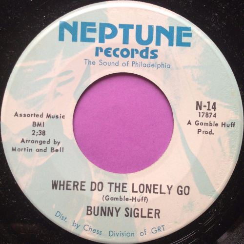 Bunny Sigler-Where do the lonely go-Neptune E+