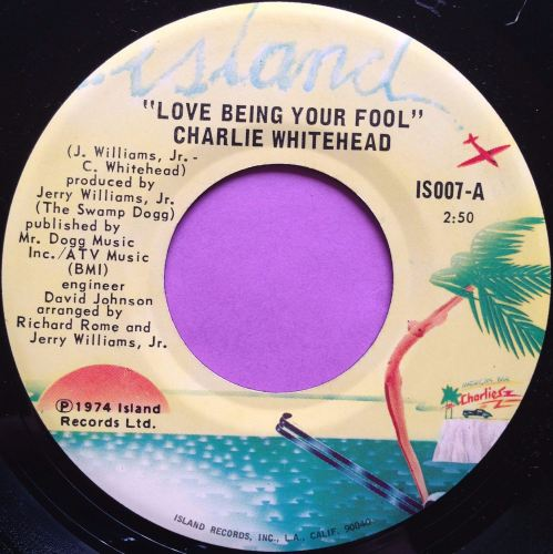 Charlie Whitehead-Love being your fool-Island E-