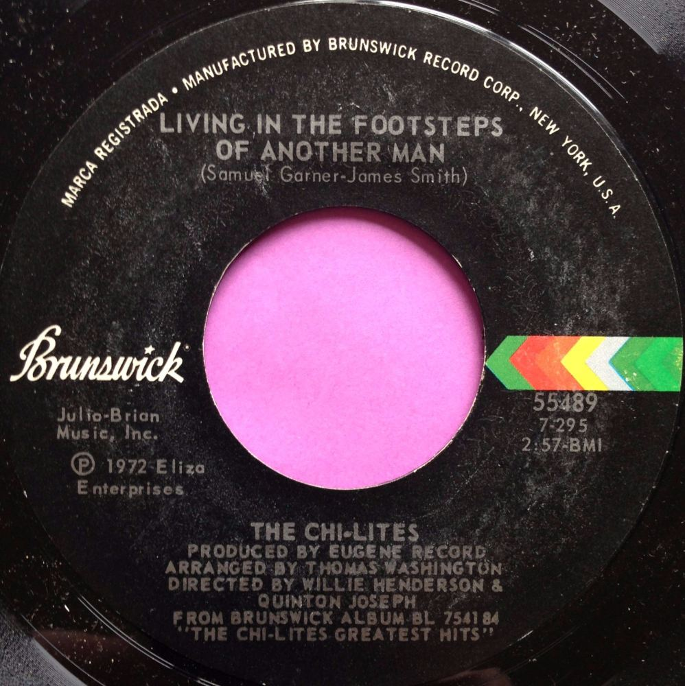 Chi-lites-Living in the footsteps of another man-Brunswick M-