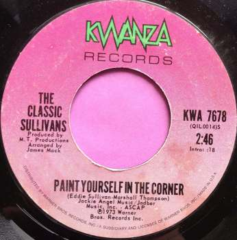 Classic Sullivans-Paint yourself in the corner-Kwanza E-