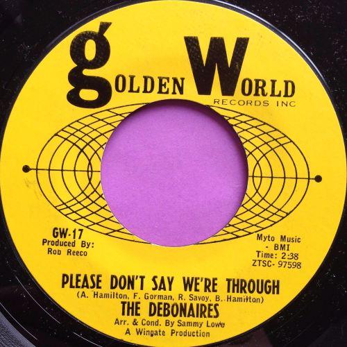 Debonaires-Please don`t say we`re through-Golden world M-