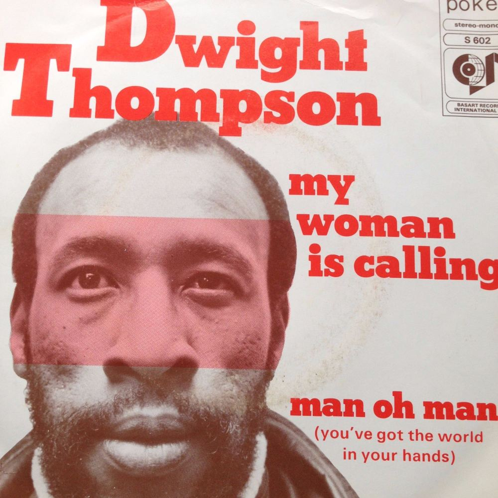 Dwight Thompson- My woman is calling- poker M
