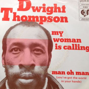 Dwight Thompson- My woman is calling- poker M-