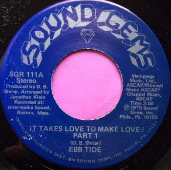 Ebb Tide-It takes love to make love-Sound Gems M-