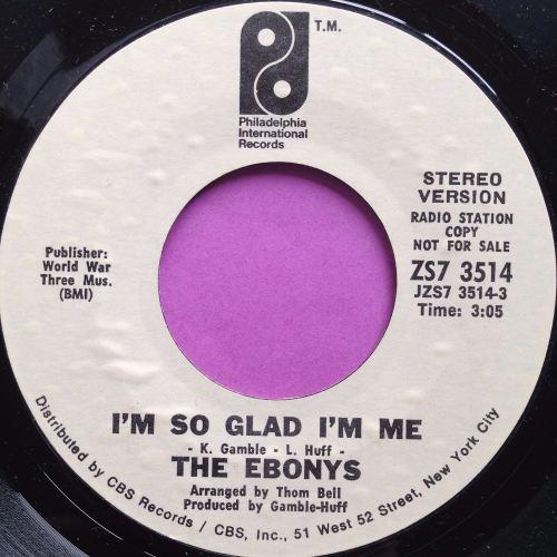 Ebonys - I'm so glad I'm me - Philadelphia WD - M