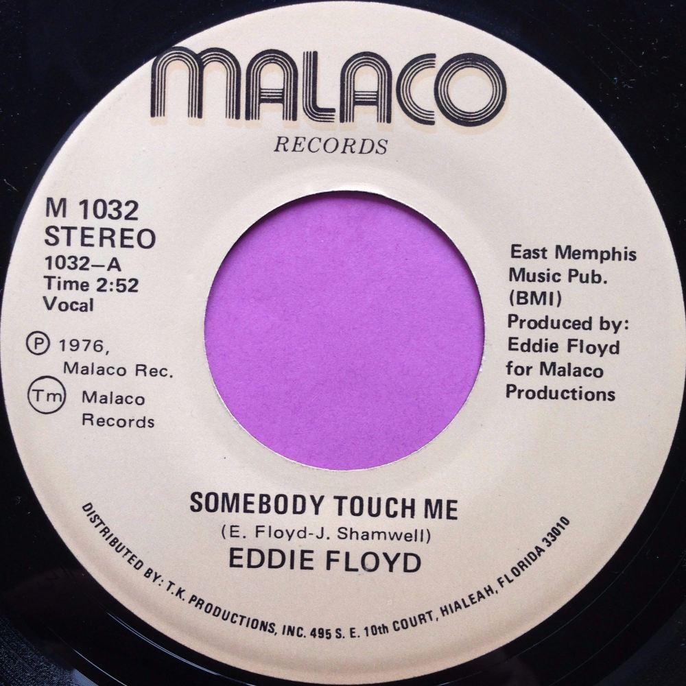 Eddie Floyd-Somebody told me-Malaco E+